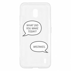 Nokia 2.2 Case What did you make today? Mistakes.