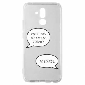 Huawei Mate 20Lite Case What did you make today? Mistakes.