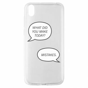 Huawei Y5 2019 Case What did you make today? Mistakes.
