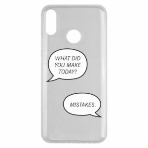 Huawei Y9 2019 Case What did you make today? Mistakes.