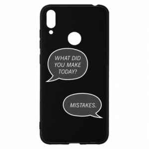 Huawei Y7 2019 Case What did you make today? Mistakes.