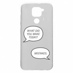 Xiaomi Redmi Note 9/Redmi 10X case What did you make today? Mistakes.