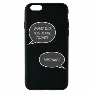 Etui na iPhone 6/6S What did you make today? Mistakes.