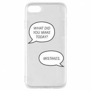 Etui na iPhone 7 What did you make today? Mistakes.