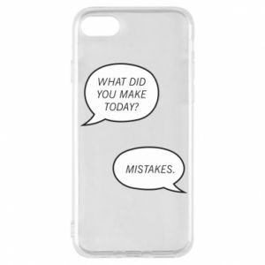 Etui na iPhone 8 What did you make today? Mistakes.