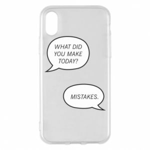Etui na iPhone X/Xs What did you make today? Mistakes.