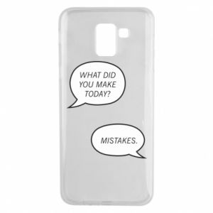 Etui na Samsung J6 What did you make today? Mistakes.