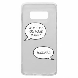 Etui na Samsung S10e What did you make today? Mistakes.