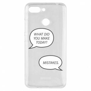 Etui na Xiaomi Redmi 6 What did you make today? Mistakes.