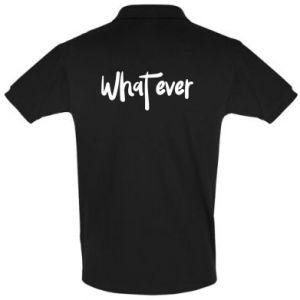 Koszulka Polo What ever