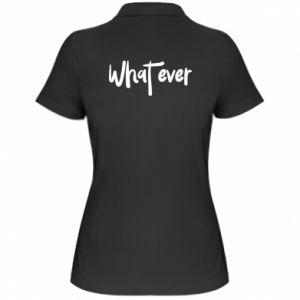 Damska koszulka polo What ever
