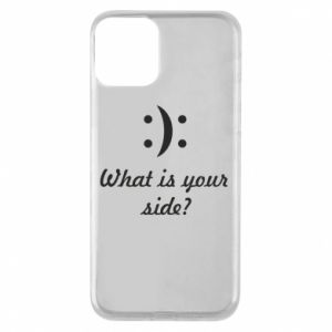 Etui na iPhone 11 What is your side?