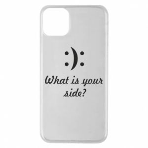 Etui na iPhone 11 Pro Max What is your side?