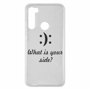 Xiaomi Redmi Note 8 Case What is your side?