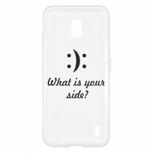 Nokia 2.2 Case What is your side?