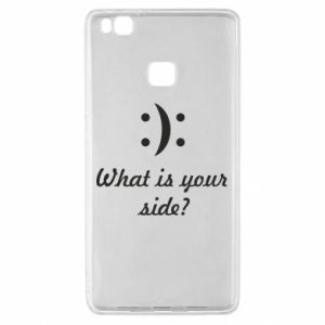 Huawei P9 Lite Case What is your side?