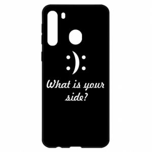 Samsung A21 Case What is your side?