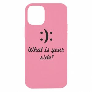 iPhone 12 Mini Case What is your side?