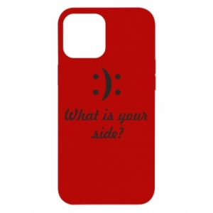 iPhone 12 Pro Max Case What is your side?