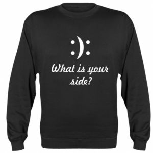 Sweatshirt What is your side?