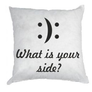 Pillow What is your side?
