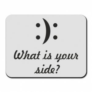 Podkładka pod mysz What is your side?