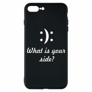 Phone case for iPhone 7 Plus What is your side?