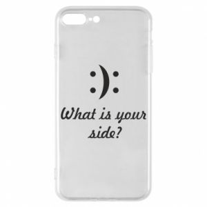 Phone case for iPhone 8 Plus What is your side?