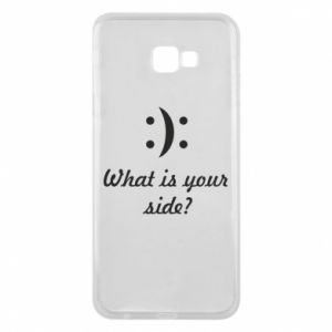 Etui na Samsung J4 Plus 2018 What is your side?