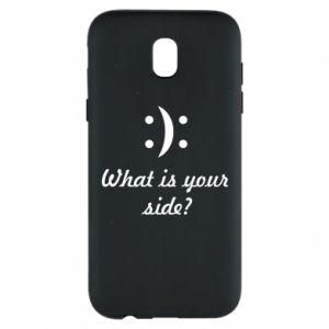 Phone case for Samsung J5 2017 What is your side?