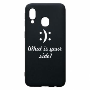 Phone case for Samsung A40 What is your side?