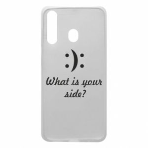Phone case for Samsung A60 What is your side?