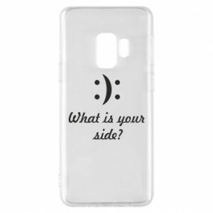Etui na Samsung S9 What is your side?