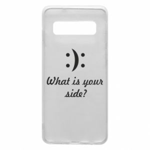 Phone case for Samsung S10 What is your side?