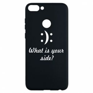 Phone case for Huawei P Smart What is your side?