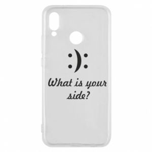 Huawei P20 Lite Case What is your side?