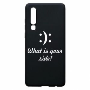 Phone case for Huawei P30 What is your side?