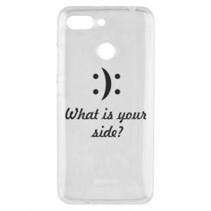Xiaomi Redmi 6 Case What is your side?