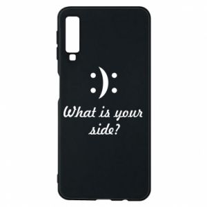 Phone case for Samsung A7 2018 What is your side?
