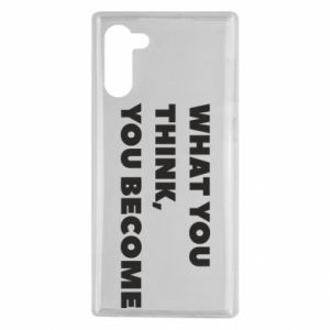 Etui na Samsung Note 10 What you think you become
