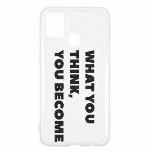 Etui na Samsung M31 What you think you become
