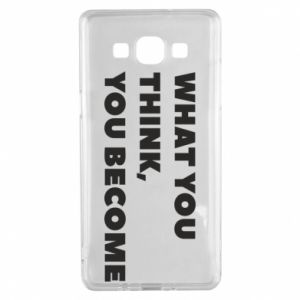 Etui na Samsung A5 2015 What you think you become