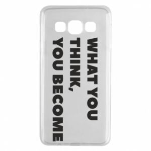 Etui na Samsung A3 2015 What you think you become