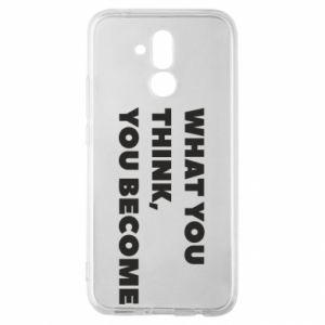 Etui na Huawei Mate 20 Lite What you think you become