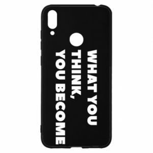 Etui na Huawei Y7 2019 What you think you become