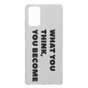 Etui na Samsung Note 20 What you think you become