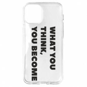 Etui na iPhone 12 Mini What you think you become