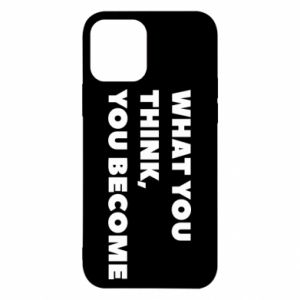 Etui na iPhone 12/12 Pro What you think you become