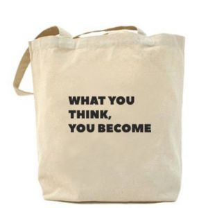 Torba What you think you become