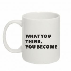 Kubek 330ml What you think you become